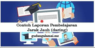 Download Contoh Laporan Pembelajaran Jarak Jauh Daring Gudangalamai
