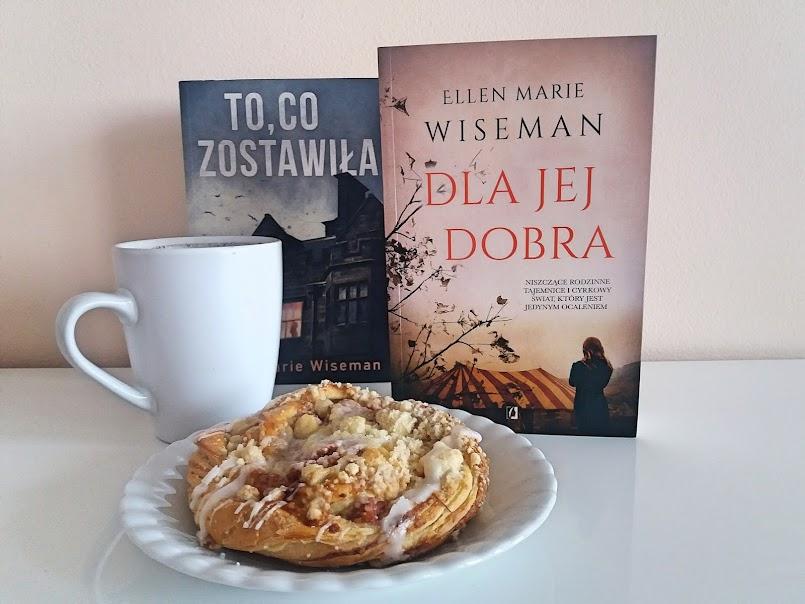 """""""Dla jej dobra"""" - Ellen Marie Wiseman"""