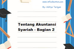 Tentang Akuntansi Syariah - Bagian 2