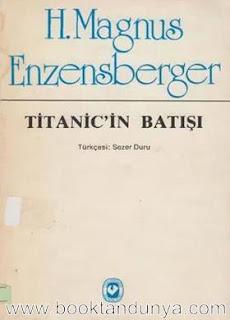 Hans Magnus Enzensberger - Titanic'in Batışı