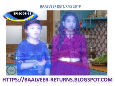 BAAL VEER RETURNS EPISODE 28-17th OCTOBER 2019