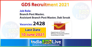 gds-recruitment-2021-apply-2428-posts-post-master-dak-sevak-job-vacancies-online-indiajoblive.com