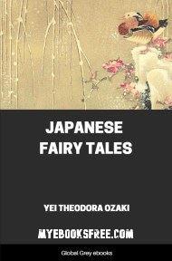 Japanese Fairy Tales by Yei Theodora Ozaki PDF Download Short Story
