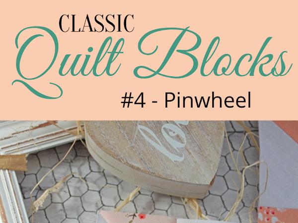 "{Classic Quilt Blocks} Pinwheel - 9 of My Favorite Pinwheel Quilts <img src=""https://pic.sopili.net/pub/emoji/twitter/2/72x72/2702.png"" width=20 height=20>"