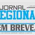 VEM AI EM BREVE O JORNAL REGIONAL - 1ª EDIÇÃO - ANO 2017