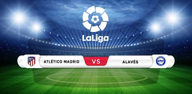 Atletico Madrid vs Alaves Prediction & Match Preview