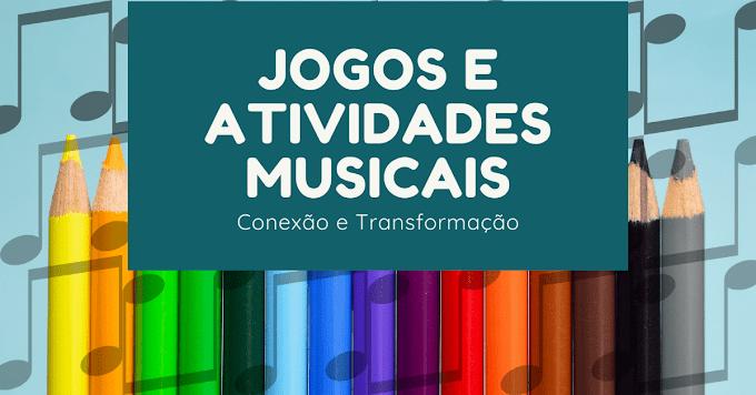 Ótimas Ideias de Atividades e Jogos Musicais