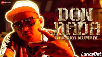 Don Dada Lyrics - Ace aka Mumbai