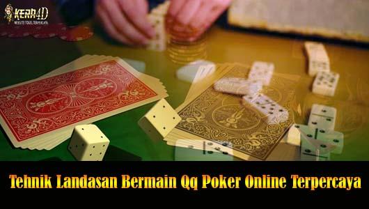 Platform Qq Poker online paling tepercaya