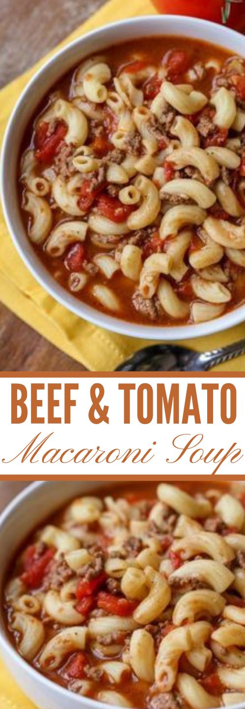 BEEF & TOMATO MACARONI SOUP #soup #tomato #dinner #yummy #healthydinner