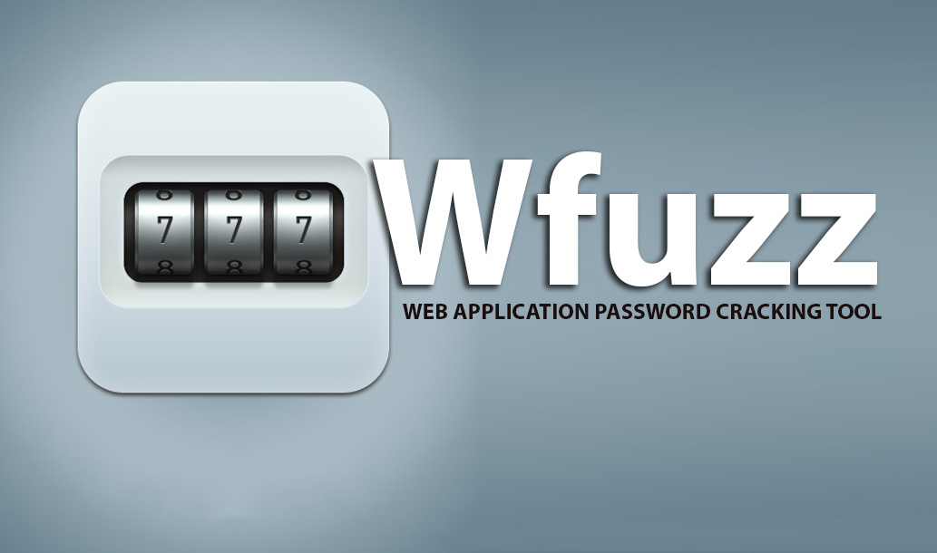 Wfuzz - Web Application Password Cracking Tool