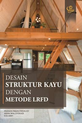 Desain Struktur Kayu dengan Metode LRFD