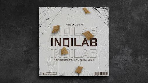 INQILAB SONG LYRICS - Shaikh   Mirza   Z4NE   JJ47   Talhah Yunus (Prod. by Jokhay) Lyrics Planet