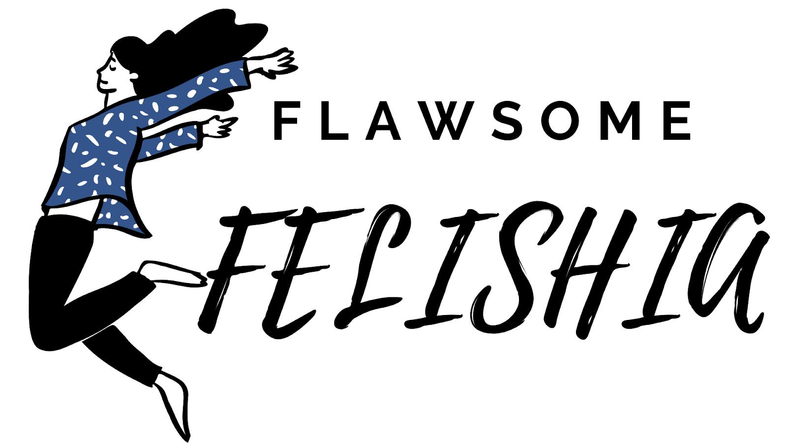 Flawsome Felishia - A Creative Corner