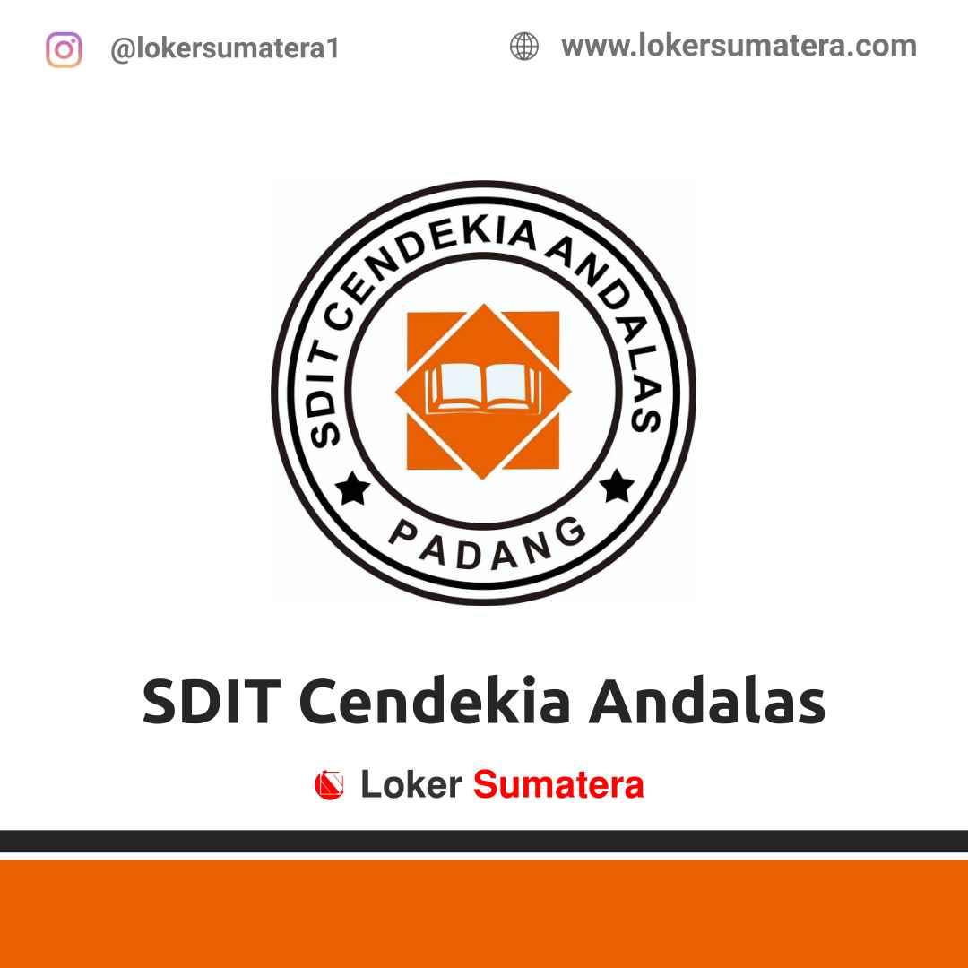Lowongan Kerja Padang: SDIT Cendekia Andalas Maret 2021