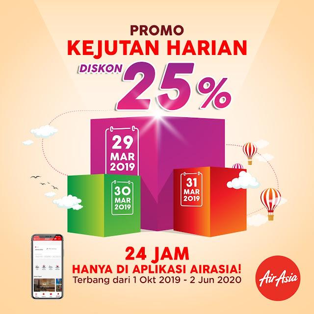 #AirAsia - #Promo Kejutan Harian Pesat Tiket Dapat Diskon 25% (s.d 21 Maret 2019)