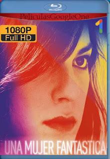 Una Mujer Fantastica [2017] [1080p BRrip] [Latino-Español[GoogleDrive] LaChapelHD