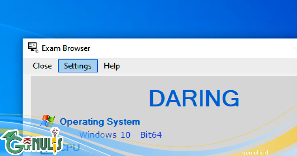 Mengatasi Masalah Pada Exambrowser Klien Semi Daring - www.gurnulis.id