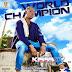 {New music} Kiss-boy-World champion [Prod by Emmadizzle]