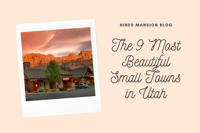 The 9 Most Beautiful Small Towns in Utah blog cover image