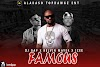 [AUDIO] DJ GAP FT KELVIN MAYER X ICEE - FAMOUS