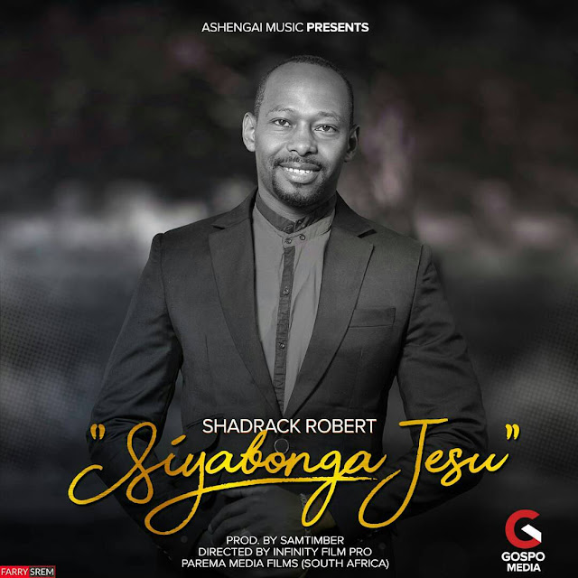 Shadrack Robert - Siyabonga Jesu (Asante Yesu)