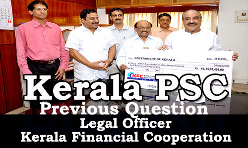 Kerala PSC - Legal Officer - Kerala Financial Corporation