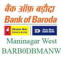 New IFSC Code Dena Bank of Baroda Maninagar West, Ahmedabad