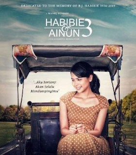 Download Film Habibi dan Ainun 3 (2019) Full Movie Gratis