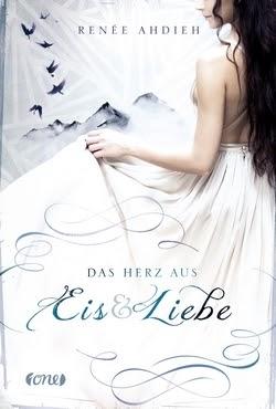 Bücherblog. Rezension. Buchcover. Das Herz aus Eis und Liebe (Band 2) von Renée Ahdieh. Jugendbuch, Fantasy.