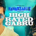 High Rated Gabru Song Lyrics | Nawabzaade | Hindi Song Lyrics