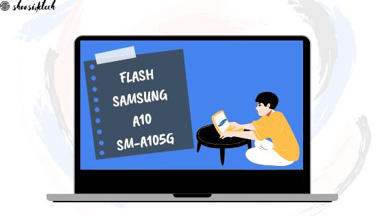 Flash Samsung Galaxy A10 SM-A105G