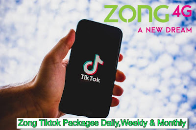 Zong Tiktok Packages 2021 Daily,Weekly and Monthly