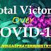 Total Victory Over COVID-19 [Coronavirus] Thru The Power of Prayer