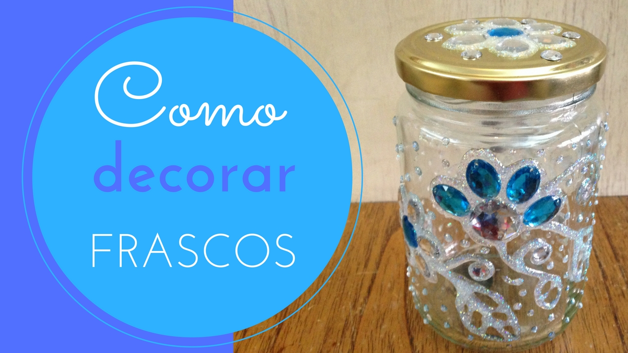 Disfruta creando for Ideas para decorar frascos de vidrio