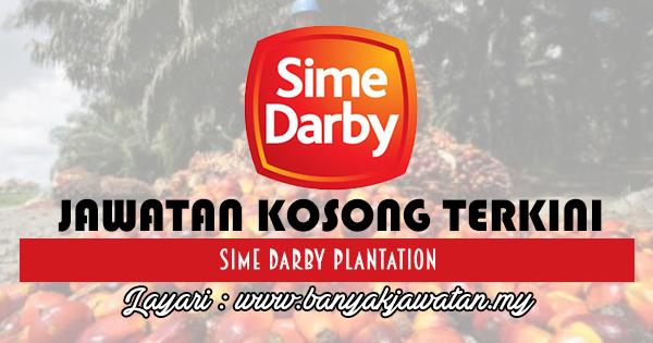 Jawatan Kosong 2017 di Sime Darby Plantation Sdn Bhd www.banyakjawatan.my