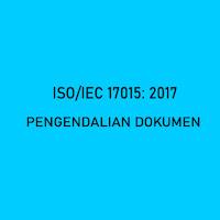 Pengendalian Dokumen Sistem Manajemen Mutu Laboratorium dalam ISO 17025 2017