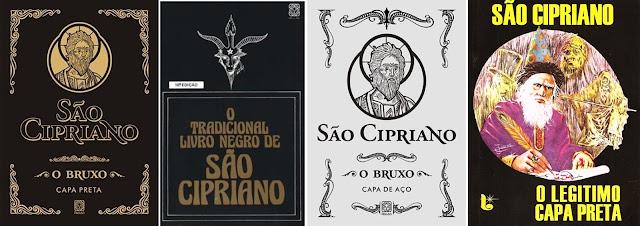 São Cipriano, São Cipriano História, Livro Cipriano, São Cipriano Capa Preta, São Cipriano Capa de Aço, Livro Negro Cipriano, Bruxo Cipriano