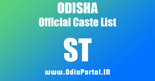 List of Schedule Tribe (ଅନୁସୂଚିତ ଜନଜାତି) Communities and Sub-Castes, st caste list odisha, st sub caste list odisha,