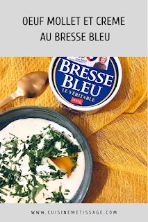 oeuf mollet crème bresse bleu
