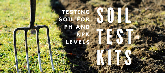 best -soil -test- kit -for- npk - ph levels
