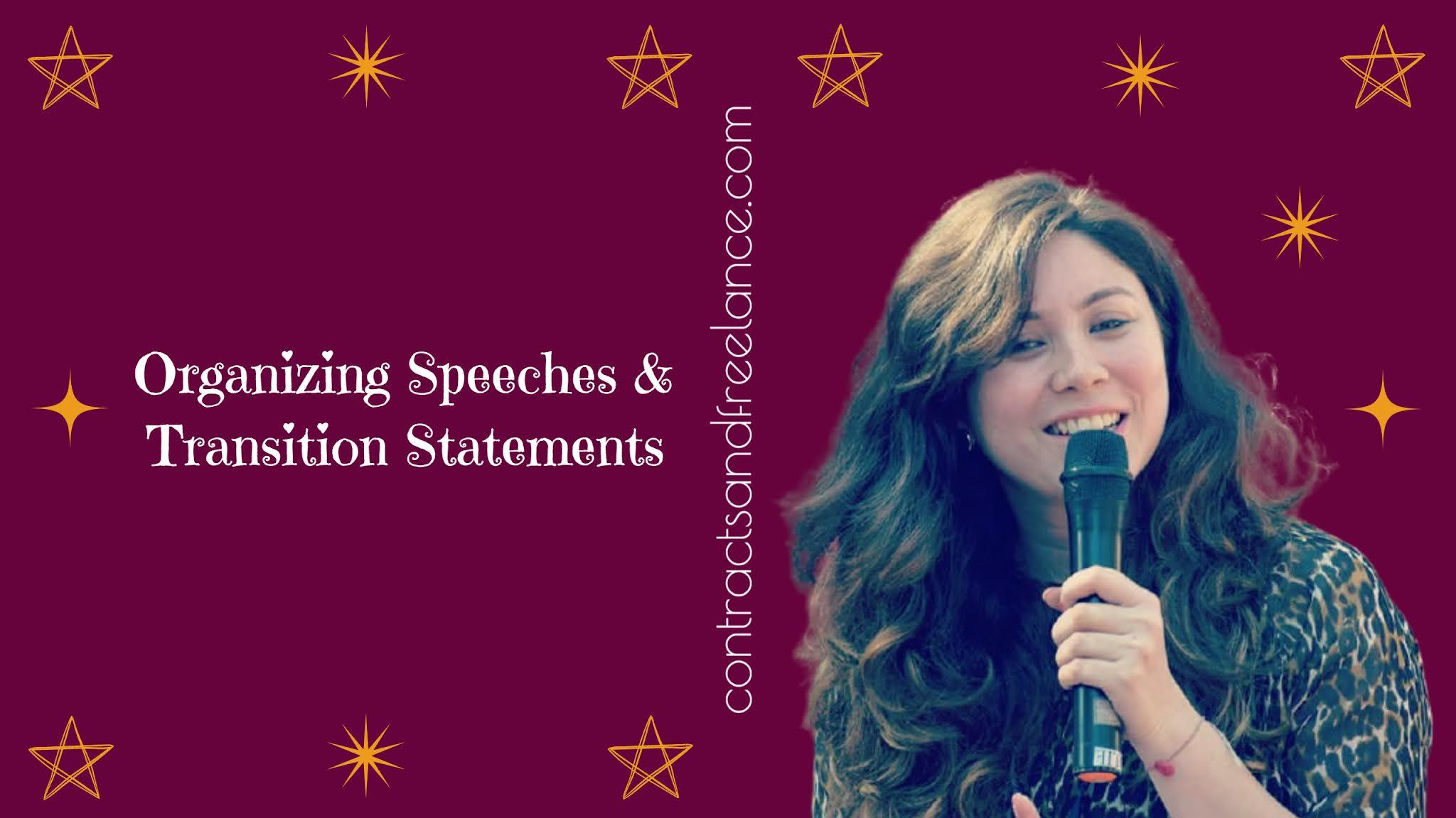 Public Speaking Tips: Organizing Speeches, Transition Statements   Nancy Shah