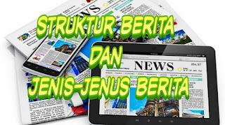 Struktur berita dan jenis berita