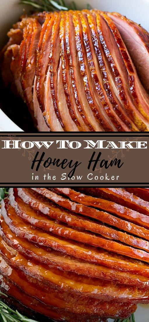 How To Make Honey Ham in the Slow Cooker #dinnerrecipe #food #amazingrecipe #easyrecipe