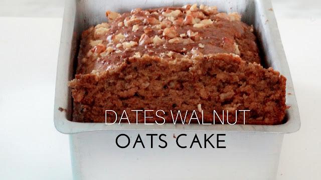 No Butter Eggless Dates Walnuts Oats Cake - Eggless Dates cake - Oats Cake
