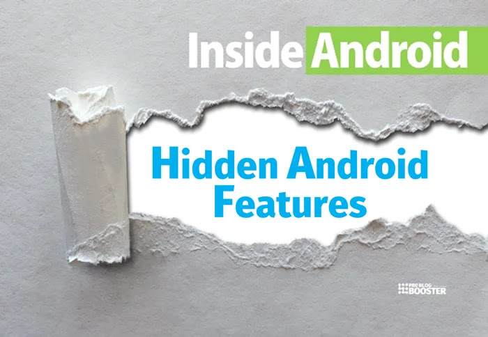 Most unknown Android tricks and hidden features you probably dont know. Access Android secrets. Listed best hidden Android features you must check