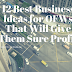 12 Best Business Ideas for OFWs That Will Give Them Sure Profit