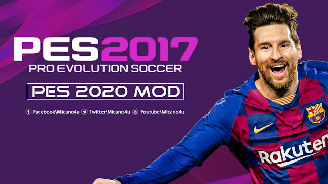PES 2020 Mod For PES 2017 Beta - Micano4u | PES Patch | FIFA Patch