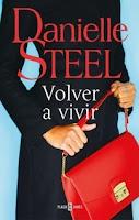 Volver a vivir, Danielle Steel