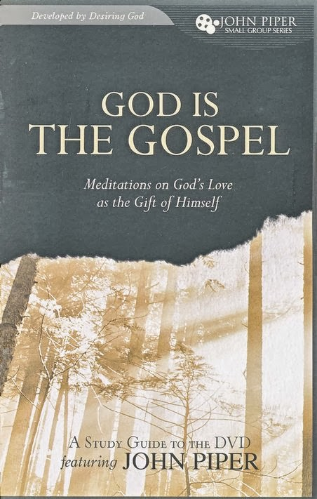 John Piper-God Is The Gospel-Study Guide-